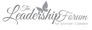 The Leadership Forum for Women-Caledon
