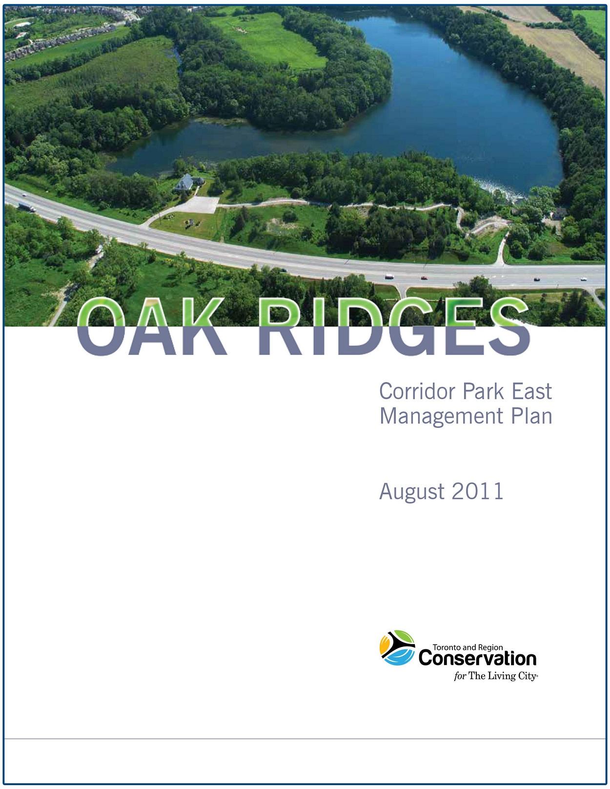 Oak Ridges Corridor Park East Management Plan - 2011